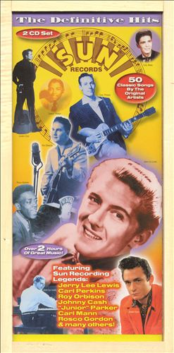 Sun Records: The Definitive Hits