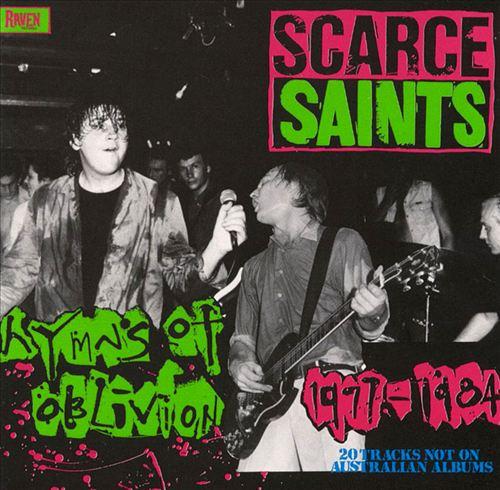 Scarce Saints: Hymns of Oblivion