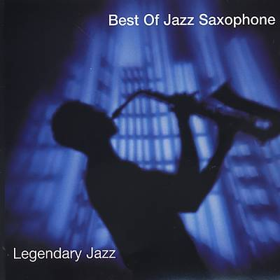 Best of Jazz Saxophone [Columbia River]