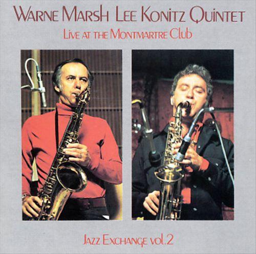 Warne Marsh & Lee Konitz (Live at Club Montmartre)