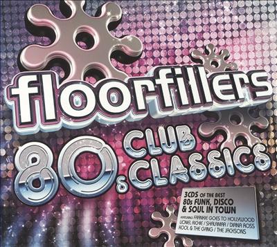 Floorfillers: 80s Club Classics