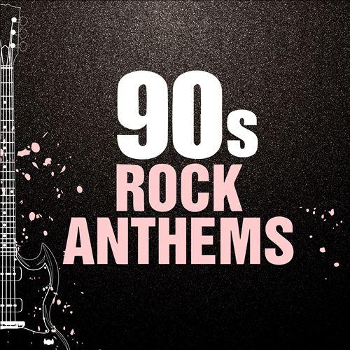 90s Rock Anthems