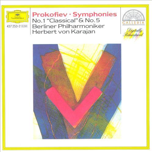 """Prokofiev: Symphonies Nos. 1 """"Classical"""" & 5"""