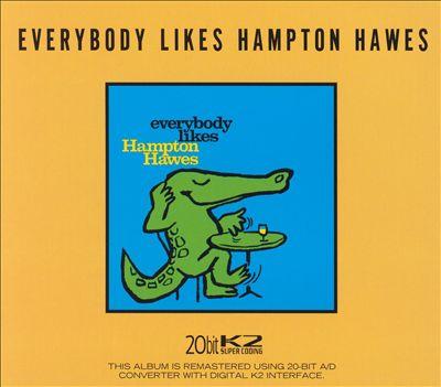 Everybody Likes Hampton Hawes, Vol. 3: The Trio