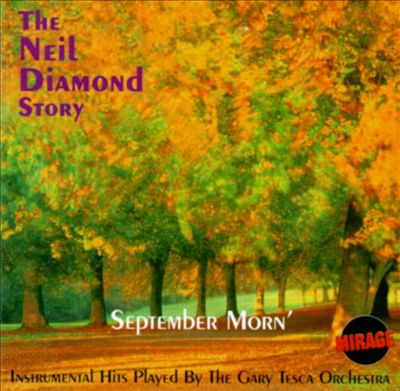September Morn': Neil Diamond Story