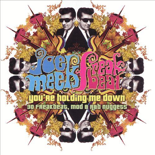 Joe Meek's Freakbeat: 30 Freakbeat, Mod and R&B Nuggets