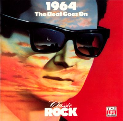 Classic Rock: 1964 - The Beat Goes On