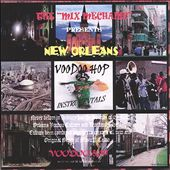 New Orleans Voodoo Hop Instrumentals, Vol. 1