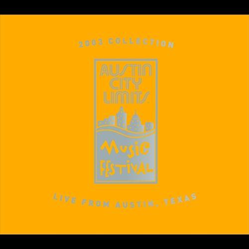 Austin City Limits Music Festival: 2003