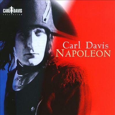 Carl Davis: Napoleon