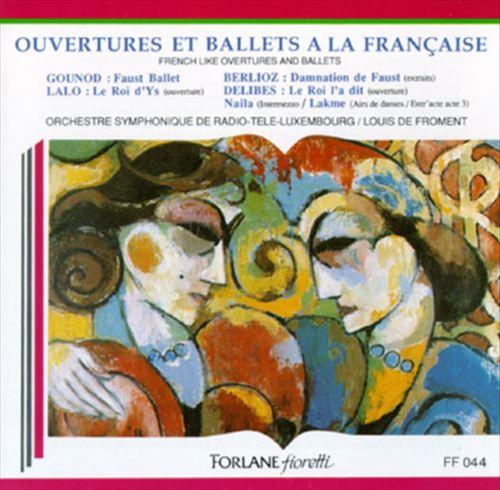 Overtures Et Ballets A La Française