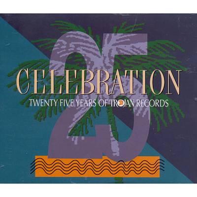 Celebration: 25 Years of Trojan Records