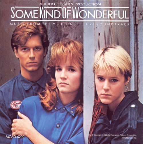 Some Kind of Wonderful [Original Soundtrack]