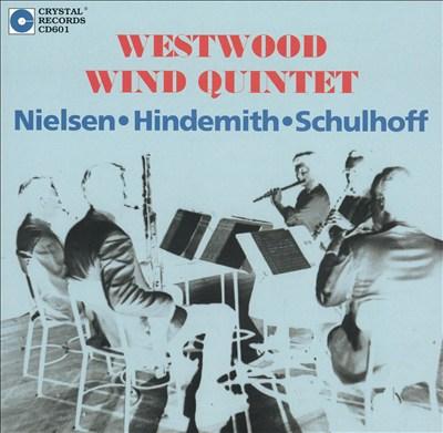 Westwood Wind Quintet Plays Nielsen, Hindemith & Schulhoff