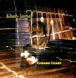 Cubano Chant