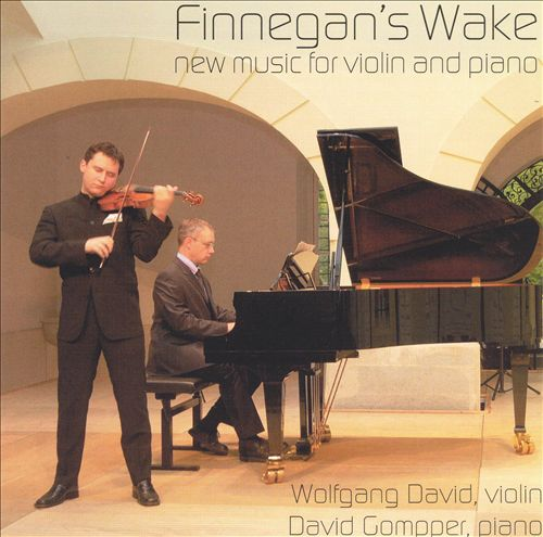 Finnegan's Wake: New Music for Violin and Piano