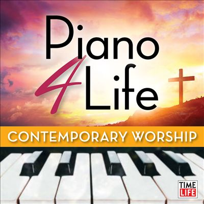 Piano 4 Life: Contemporary Worship