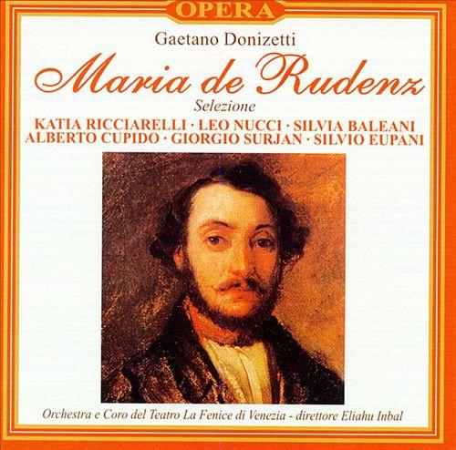 Donizetti: Maria de Rudenz (Highlights)