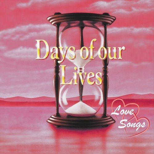 Days of Our Lives: Love Songs