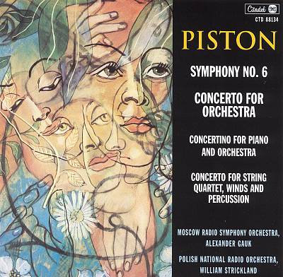 Walter Piston: Symphony No. 6; Concerto for Orchestra; Concertino for Piano and Orchestra