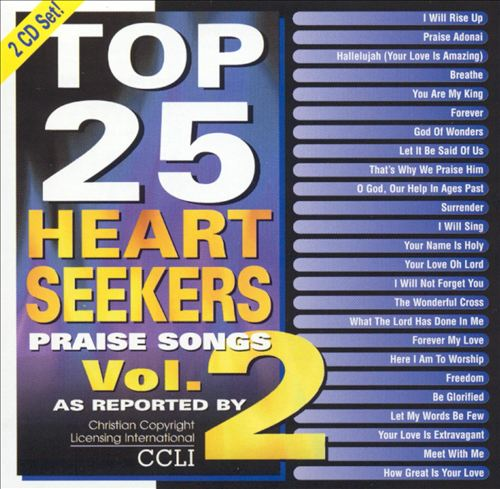 Top 25 Heart Seekers, Vol. 2: Praise Songs
