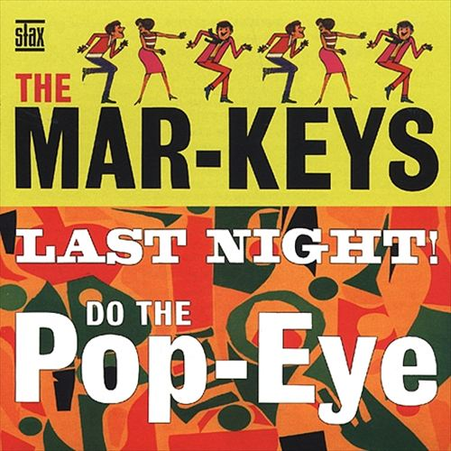 Last Night!/Do the Pop-Eye
