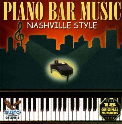 Piano Bar Music: Nashville Style [Gusto]