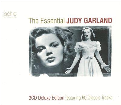 The Essential Judy Garland [Soho]