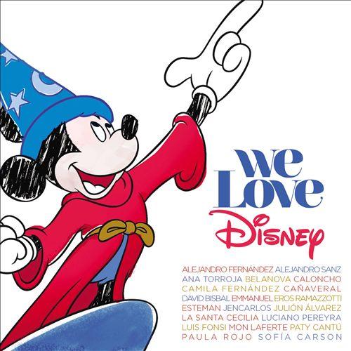 We Love Disney [Universal Music Latino]