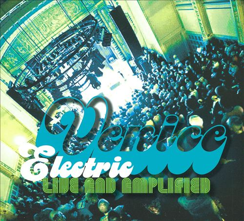 Electric: Live and Amplified