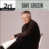 20th Century Masters - The Millennium Collection: The Best of Dave Grusin