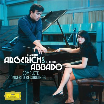 Martha Argerich & Claudio Abbado: Complete Concerto Recordings