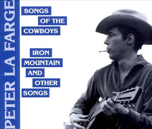 Song of the Cowboys/Iron Mountain & Other Songs