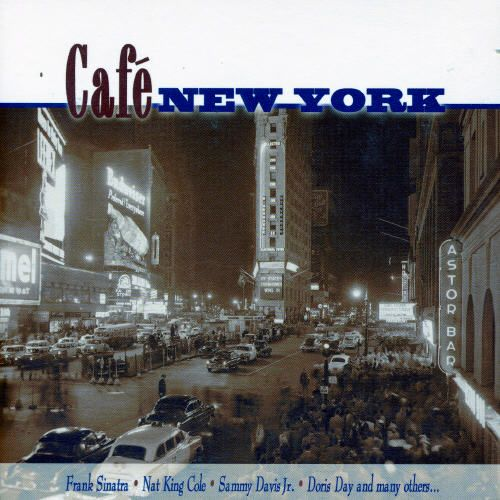 Cafe New York [Disc 1]