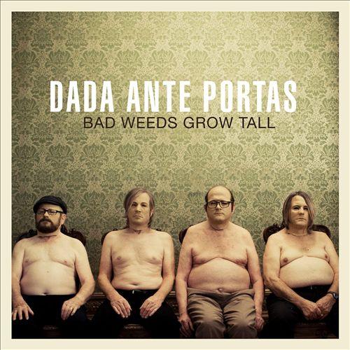 Bad Weeds Grow Tall