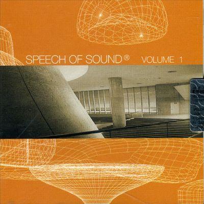 Speech of Sound, Vol. 1