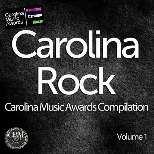 Carolina Music Awards Rock Compilation, Vol. 1