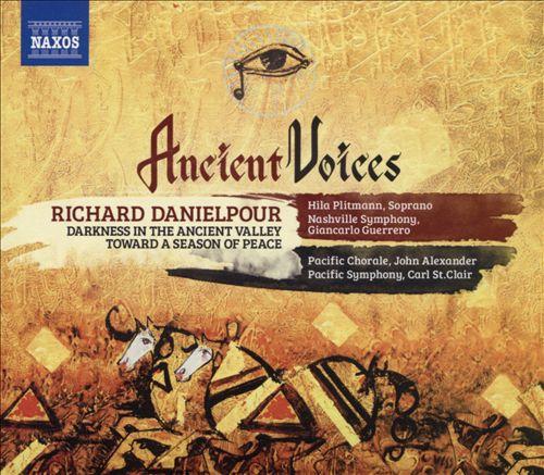 Richard Danielpour: Ancient Voices
