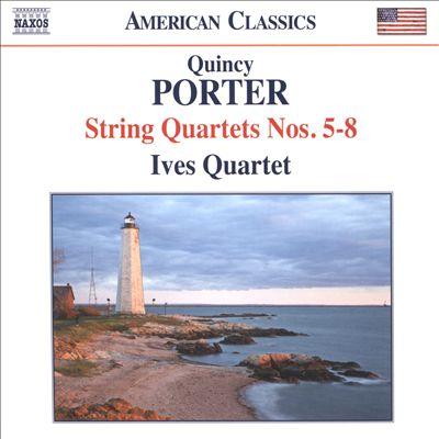 Quincy Porter: String Quartets Nos. 5-8