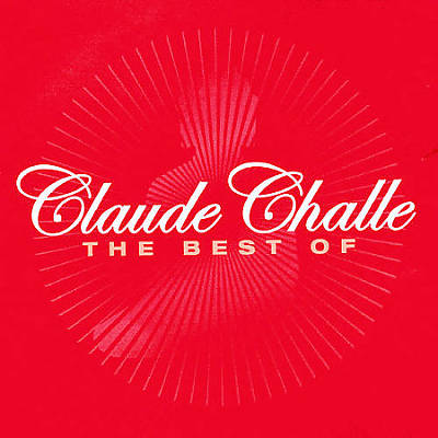 The Best Of Claude Challe