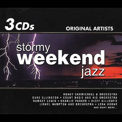 Stormy Weekend Jazz [Triple Disc]