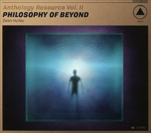 Anthology Resource, Vol. 2: Philosophy of Beyond