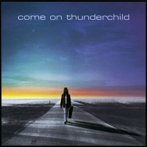 Come on Thunderchild