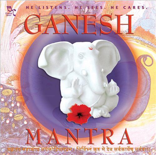 Ganesh Mantra [Oreade Music]