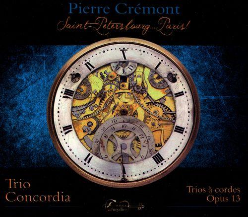 Pierre Crémont: Trios à cordes, Op. 13