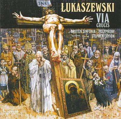 Pawel Lukaszewski: Via Crucis