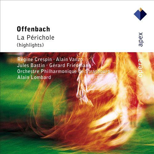 Offenbach: La Perichole [Highlights]