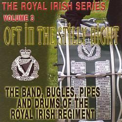 Oft in the Stilly Night: Royal Irish Series, Vol. 3