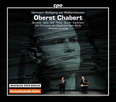 Hermann Wolfgang von Waltershausen: Oberst Chabert