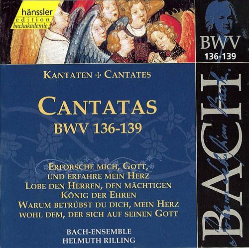 Bach: Cantatas, BWV 136-139